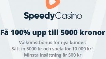 Speedy Casino lanserar välkomstbonus!!!